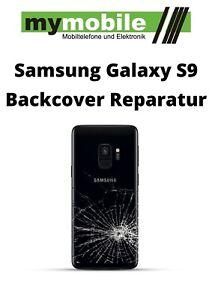 Samsung Galaxy S9 RÜCKGLAS REPARATUR - Backcover Austausch Wechsel Akkudeckel