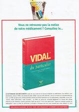 Publicité Advertising  107  1995  dictionnaire des médicaments Vidal particulier