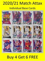 2020/21 Match Attax Base Cards - Buy 4 Get 6 FREE Barcelona Real Madrid Atletico
