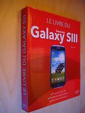 Lilen Livre Samsung Galaxy SIII Meilleures applications Astuces solutions 2012