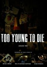 Too Young To Die: Season Two (2016, DVD New)