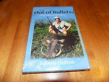 OUT OF BULLETS Big Game Safari Press African Hunter Africa Hunt Hunting Book NEW