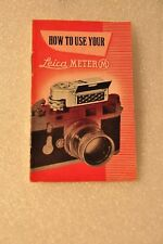 How Ti Use Your Leica Meter M, Vintage Leica Instruction Manual! c1950's