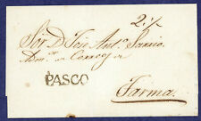 Peru 1820's Prephilatelic Cover Pasco to Tarma