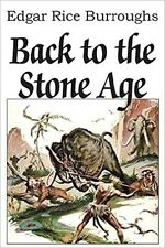 Back to the Stone Age [Paperback] [Oct 20, 2014]