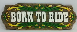 Motorcycle Rider Biker Born To Ride Wall Decor Art Plaque Sign Harley