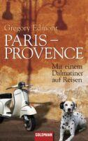Paris - Provence von Gregory Edmont (2011, Taschenbuch)