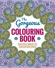 The Gorgeous Colouring Book (Colouring Books)-Arcturus Publishing