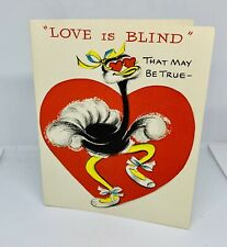 """Vintage Greeting Card Unused VALENTINES """"Love is Blind"""" Humorous Ostrich 5x4"""""""