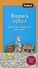 Fodor's Rome's 25 Best, 7th Edition (Full-color Travel Guide)
