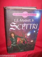 L. E. MODESITT Jr Scettri 2005 Armenia Prima Edizione