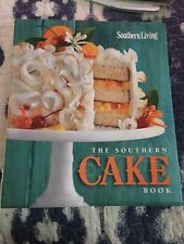 The Southern Cake Book by The Editors of Southern Living Magazine: 2014