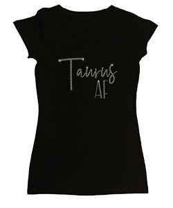 """Women's Rhinestone Tight Snug Shirt  """" Taurus AF """" in S, M, L, 1X, 2X, 3X"""