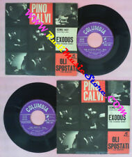 LP 45 7'' PINO CALVI Exodus Gli spostati 1961 italy COLUMBIA 1457 no cd mc dvd