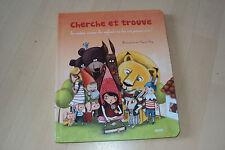 livre CHERCHE ET TROUVE les contes comme les enfants ne les ont jamais vus !