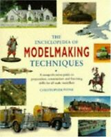 The Encyclopedia of Model-making Techniques by Payne, Christopher Hardback Book