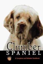Clumber Spaniel : Akc Rank #124 by R. Wilton Meyer (1997, Hardcover)