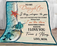 Turtle blanket to my Daughter, Forever & always, Mom Fleece, Quilt Blanket