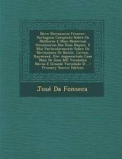 Novo Diccionario Francez-Portuguez Composto Sobre OS Melhores E Mais Modernos Di