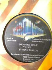 "Tyrone Taylor-Members Only 12"" Vinyl Single"