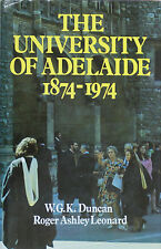 THE UNIVERSITY OF ADELAIDE 1874-1974