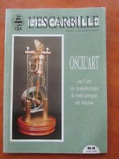 REVUE L'ESCARBILLE 1996 N°63 + SUPPLEMENT OSCIL ART MACHINE VAPEUR