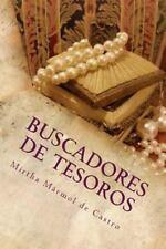 Buscadores de Tesoros : En Camino a la Sabiduría by Mirtha Marmol de Castro...
