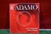 ANCIEN DISQUE VINYLE 45 TOUR ADAMO PETIT BONHEUR MON CINEMA