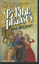 To ride Pegasus.Anne McCAFFREY.Ballantine Books USA   SF27B