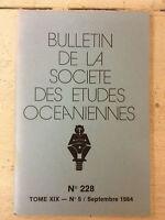 Bulletin de la Société des Etudes Océaniennes * N° 228  * Septembre 1984