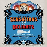 The Land Of Sensations & Delights - The Psych Pop Sounds Of White Whale (NEW CD)