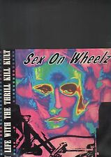 MY LIFE WITH THE THRILL KILL KULT - sex on wheelz EP 12""