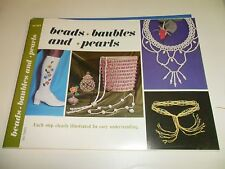 Vintage Beads, baubles and pearl Craft Book - 1971