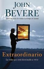 Extraordinario: La vida que esta destinado a vivir Spanish Edition