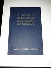 Vintage FARM ELECTRICAL EQUIPMENT HANDBOOK 1950 Edison Electric Institute SUPER!