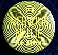 """""""NERVOUS NELLIE"""" ROBERT SCHEER  4 CONGRESS 1966 - ORIGINAL BUTTON  PINBACK RARE"""