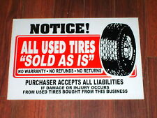 Auto Repair Shop Sign: Used Tires Sold As Is