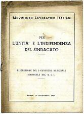 Mov.Lavoratori Italiani#L'UNITÀ E L'INDIPENDENZA SINDACATO-CONVEGNO#Aurora 1951