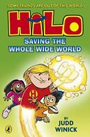 Hilo: Saving the Whole Wide World (Hilo Book 2) by Winick, Judd, NEW Book, FREE