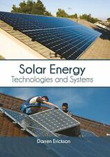 Solar Energy: Technologies and Systems (English) Hardcover Book Free Shipping!
