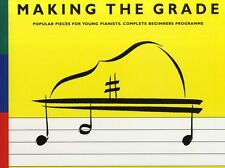 Making The Grade Complete Beginners Learn to Play EASY Piano Music Book