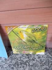 Mit Gott ins neue Jahr!, ein Kalender des Jahres 2008