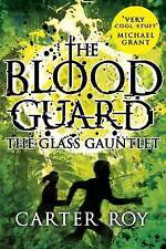The Glass Gauntlet The Blood Guard 2 Paperback Carter Roy Brand New