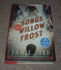 2013 SONGS OF WILLOW FROST Jamie Ford Autographed Signed Copy 1st Edition hc/dj