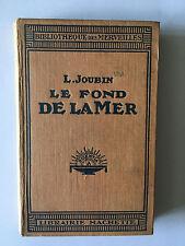 LE FOND DE LA MER 1934 JOUBIN ILLUSTRE OCEAN BIBLIOTHEQUE DES MERVEILLES