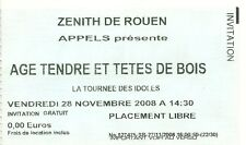 RARE / TICKET CONCERT - AGE TENDRE ET TETES DE BOIS : LA TOURNEE DES IDOLES 2008
