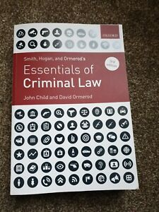 Smith, Hogan, & Ormerod's Essentials of Criminal Law by John Child 978019883