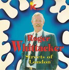 Roger Whittaker - Streets of London - CZ Import CD Musik Album - K Point 1994