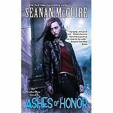 October Daye: Ashes of Honor 6 by Seanan McGuire (2012, Paperback)