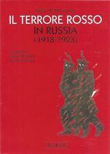 Il terrore rosso in Russia (1918-1923) - Di Sergej P. Mel'gunov